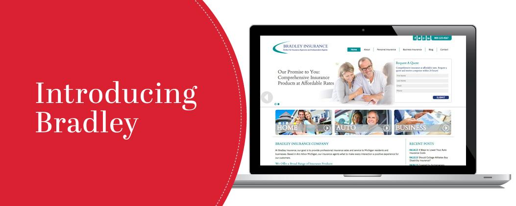 Introducing Bradley: A Great Option for DIY Insurance Website Design