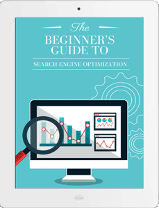 The Beginner's Guideto Search Engine Optimization